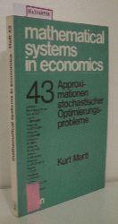 """Marti, Kurt  Marti, Kurt """"Approximationen stochastischer Optimierungsprobleme. (=Mathematical Systems in Economics; 43)."""""""