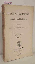 Berliner Jahrbuch für Handel und Industrie. Bericht der Ältesten der Kaufmannschaft von Berlin. Jahrgang 1907, Bd.2.