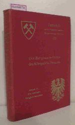 Die übrigen Bergbaubezirke. Festschrift zum XII. Allgemeinen Deutschen Bergmannstage. (= Der Bergbau im Osten des Königreichs Preußen IV).