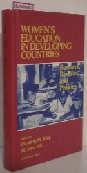 King, Elizabeth M. / Hill, M. Anne (Edts.)  King, Elizabeth M. / Hill, M. Anne (Edts.) Women´s Education in Developing Countries. Barriers, Benefits, and Policies.