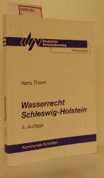 """Schleswig-Holsteinischer Gemeindetag (Hg.)  Schleswig-Holsteinischer Gemeindetag (Hg.) """"Wasserrecht Schleswig-Holstein.Vorschriftensammlungen mit Anmerkungen u. einer erläuternden Einführung. (=Kommunale Schriften für Schleswig-Holstein; 6)."""""""