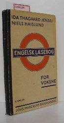 Thagaard Jensen, Ida / Haislund, Niels  Thagaard Jensen, Ida / Haislund, Niels Engelsk Laesebog. For Foksne.