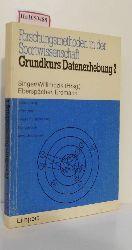Singer, R. / Willimczik, K. (Hg.)  Singer, R. / Willimczik, K. (Hg.) Grundkurs Datenerhebung 2. (=Forschungsmethoden in der Sportwissenschaft).