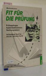 Machenheimer, Detlef  Machenheimer, Detlef Fit für die Prüfung. Handelsbetriebslehre und Rechnungswesen für Kaufmann/Kauffrau im Groß- und Außenhandel.