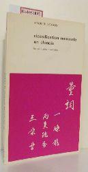 """Coyaud, Maurice  Coyaud, Maurice """"Classification nominale en Chinois. Les Particules Numerales. (=Maison des Sciences de L´Homme, Etudes Linguistiques; 3)."""""""