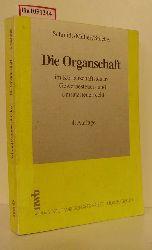 Schmidt, L. / Müller, T. / Stöcker, E. E.  Schmidt, L. / Müller, T. / Stöcker, E. E. Die Organschaft im Körperschaftssteuer-, Gewerbesteuer- und Umsatzsteuerrecht.