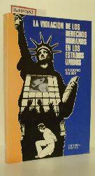Selser, Gregorio  Selser, Gregorio La Violacion de los Derechos Humanos en los Estados Unidos.