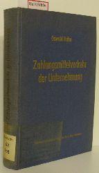 Hahn, Oswald  Hahn, Oswald Zahlungsmittelverkehr der Unternehmung. Eine betriebswirtschaftliche Analyse der inländischen Zahlungsmittel und ihrer Bewegungen. ( = Beiträge zur Betriebswirtschaftslehre, 1) .