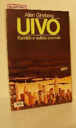 Ginsberg, Allen  Ginsberg, Allen Uivo. Kaddish e outros poemas (1953-1960).