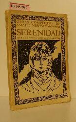 Nervo, Amado  Nervo, Amado Serenidad. (Obras Completas, Vol. XI).