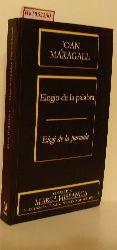 Maragall, Joan  Maragall, Joan Elogio de la Palabra. Edicion bilingüe.