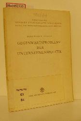 Osthoff, Hans- Werner  Osthoff, Hans- Werner Gegenwartsprobleme der Unternehmenspolitik. ( = Annales Universitatis Saraviensis, 2) .