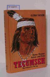 G. Tucker  G. Tucker Tecumseh. Roten Mannes Ruhm und Erbe