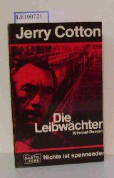 Cotton Jerry  Cotton Jerry Die Leibwächter