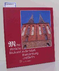 Barth, Matthias  Barth, Matthias Mittelalterliche Baukunst in der Mark Brandenburg und Berlin