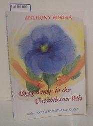 Borgia, Anthony  Borgia, Anthony Begegnungen in der unsichtbaren Welt