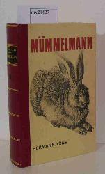 Löns, Hermann  Löns, Hermann Mümmelmann / Widu / Kraut und Lot