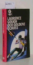Gough Laurence  Gough Laurence Der goldene Schuss