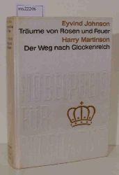 Johnson, Eyvid / Martinson, Harry  Johnson, Eyvid / Martinson, Harry Nobelpreis für Literatur 1974  Träume von Rosen und Feuer / Der Weg nach Glockenreich