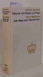 """""""Johnson, Eyvid; Martinson, Harry""""  """"Johnson, Eyvid; Martinson, Harry"""" Nobelpreis für Literatur 1974  Träume von Rosen und Feuer / Der Weg nach Glockenreich"""