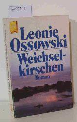 Ossowski, Leonie  Ossowski, Leonie Weichsel-kirschen