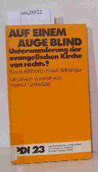 """""""Ahlheim, Klaus; Wiesinger, Klaus""""  """"Ahlheim, Klaus; Wiesinger, Klaus"""" Auf einem Auge blind"""