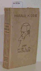 Kidde, Harald  Kidde, Harald Der Held