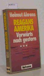 Ahrens, Helmut  Ahrens, Helmut Reagans Amerika