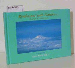 Ikeda, Daisaku  Ikeda, Daisaku Rendezvous with Nature - Vol.2