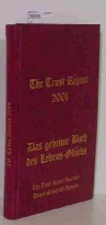 """Trust, Thomas; Trust, Richard""  ""Trust, Thomas; Trust, Richard"" The Trust Report 2001 - Das geheime Buch des Lebens-Glücks"