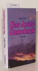 Hirt, Beat  Hirt, Beat Das Jesus-Comeback