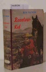 Tucker, Ben  Tucker, Ben Revolver-Kid