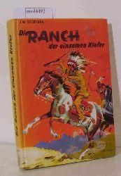 Sheridan, J. William  Sheridan, J. William Die Ranch der einsamen Kiefer