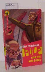 Daeninckx, Didier  Daeninckx, Didier Pulp und die alte Linke