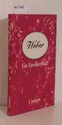 Diekmann, Udo / Wischmeyer, Dietmar  Diekmann, Udo / Wischmeyer, Dietmar Weber - Ein Familienbuch