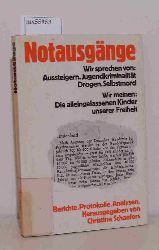 Schaefers, Christine (Hrsg.)  Schaefers, Christine (Hrsg.) Notausgänge. Berichte. Protokolle. Analysen
