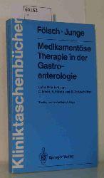 Fölsch / Junge  Fölsch / Junge Medikamentöse Therapie in der Gastroenterologie