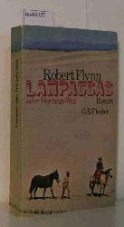 Flynn, Robert  Flynn, Robert Lampassas oder Der lange Weg