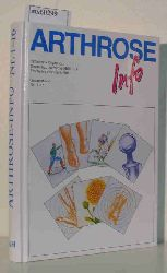 Deutsche Arthrose-Hilfe (Hrsg.)  Deutsche Arthrose-Hilfe (Hrsg.) Arthrose Info Nr. 1-16