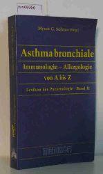 Sulyma, Myron G. (Hrsg.)  Sulyma, Myron G. (Hrsg.) Asthma bronchiale : Immunologie - Allergologie von A bis Z.