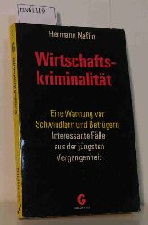 Neflin, Hermann  Neflin, Hermann Wirtschaftskriminalität - Eine Warnung vor Schwindlern und Betrügern