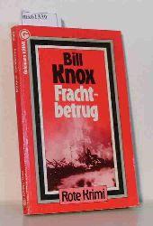 Knox, Bill  Knox, Bill Frachtbetrug