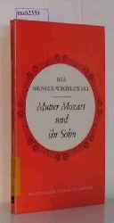 Munier-Wroblewski, Mia  Munier-Wroblewski, Mia Mutter Mozart und Ihr Sohn. Zwei Erzählungen