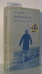 Herchenröder, Jan  Herchenröder, Jan Quer durch die Zeit. Feuilletons - Stories - Glossen