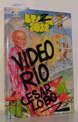 Lobo, Cesar  Lobo, Cesar Brazil 2022 - Video Rio