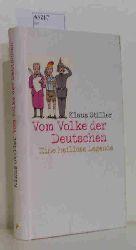 Stiller, Klaus  Stiller, Klaus Vom Volke der Deutschen