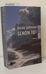 Johnson, Denis  Johnson, Denis Schon tot