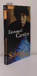 Carrère, Emmanuel  Carrère, Emmanuel Schneetreiben
