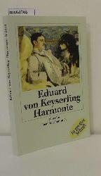 Keyserling, Eduard von  Keyserling, Eduard von Harmonie