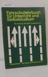 """""""Mally, Heribert ; Pella, Joachim ; Spahn, Ernst""""  """"Mally, Heribert ; Pella, Joachim ; Spahn, Ernst"""" Fahrschullehrbuch für Unterricht und Selbststudium"""